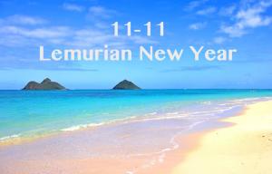11-11-LemurianNewYear-2014