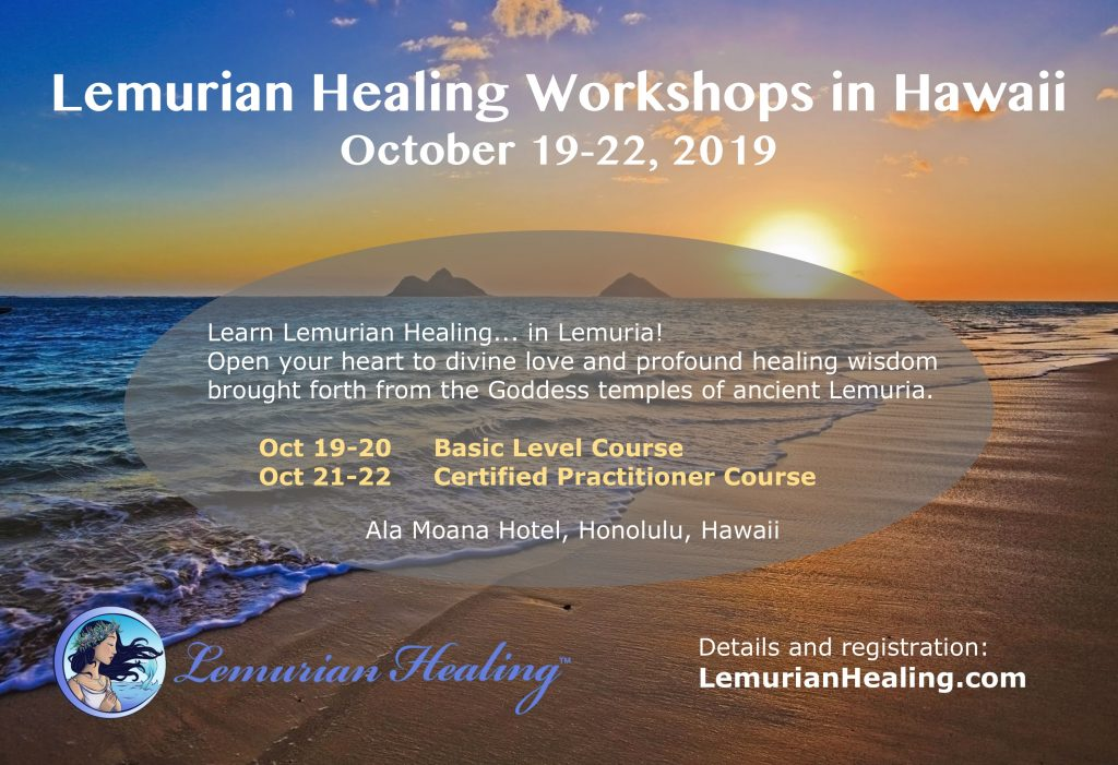 Lemurian Healing workshops Hawaii October 2019